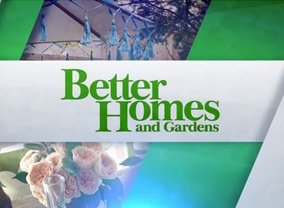 Better Homes And Gardens Next Episode