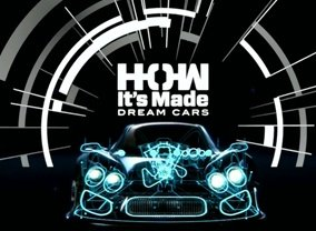how it 39 s made dream cars season 3 episodes list next episode. Black Bedroom Furniture Sets. Home Design Ideas