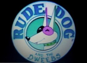 Rude Dog and the Dweebs (1989)