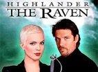 Highlander The Raven Highlander The Raven