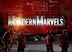 Modern Marvels