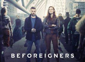 Beforeigners Tv Show Trailer Next Episode