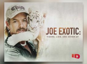 Joe Exotic Tigers Lies And Cover Up Tv Show Air Dates Track Episodes Next Episode